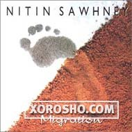 Nitin Sawhney - Migration - 1999 /ambient, ethno, new age