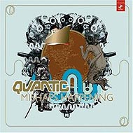 "Quantic ""Mishaps Happening"" (2004) / funky, broken beat, downtempo"