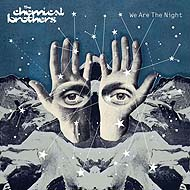 "Chemical Brothers ""We are the Night"" (2007) / electronic"