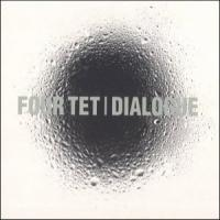 "Four Tet ""Dialogue"" (1999) / electronic, future jazz, hip-hop, abstract, experimental, [Re:up]"