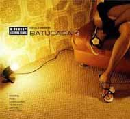 VA Minus 8 Presents Batucada 3 (2007) / lo-fi, latino, lounge