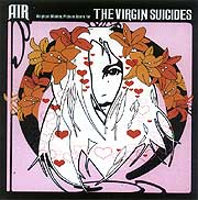 "Air ""The Virgin Suicides"" (2000) / soundtrack, electronic"