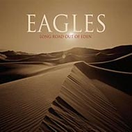 "Eagles ""Long Road Out Of Eden"" (2007)"