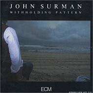 "John Surman ""Withholding Pattern"" (1984) / jazz, ECM, lossless"