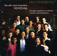 Yo-Yo Ma & The Silk Road Ensemble. New Impossibilities (2007) / modern classical, world music