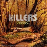 "Killers ""Sawdust"" (2007) / indie-rock, electronic"