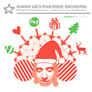 "Shawn Lee's Ping Pong Orchestra - A Very Ping Pong ""Christmas Funky Treats From Santa's Bag"" - Volume 1 (2007) / jazzy funk"