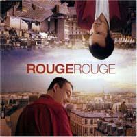 Rouge Rouge - Ce Soir Apres Diner /downtempo/house/positiv