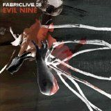 fabriclive 28 - Mixed by Evil Nine Breakbeat, Electro/2006
