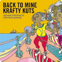 Krafty Kuts - Back to Mine (2008) / funky, lo-fi, hip-hop, oldschool