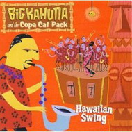 "Big Kahuna & The Copa Cat Pack ""Hawaiian Swing"" (1999) / swing swing"