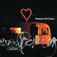 "Element of Crime ""Weißes Papier"" 1993 /pop rock/post rock/german chanson"