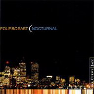 Four80East «Nocturnal» (2001) /  jazz, easy, chill-out