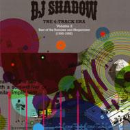 """DJ Shadow """"The 4-Track Era Vol. 2: """"Best of the Remixes and Megamixes (1990-1992)"""" / old-school hip-hop"""