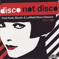 Disco Not Disco/ idiot disco, post punk, electro & leftfield disco classic