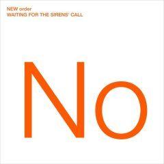 New Order Waiting for the Sirens' Call (2005) rock, postpunk,synth-pop,alternative