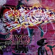 "Slyde ""Everyone s Entitled To Our Opinion"" (2008) / funky breaks, electro"