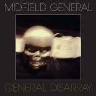 "Midfield General ""General Disarray"" (2008) / electronic, dance, electro"