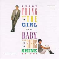 "Everything But the Girl ""Baby, the Stars Shine Bright"" (1986)"
