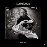 "Lulu Rouge ""Bless You"" 2008/dub/electronic/ambient"