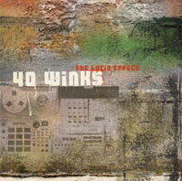 40 Winks - The lucid effect (2008) / jazzy downtempo, abstract hip-hop,  electronic