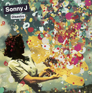 "Sonny J-""Disastro"" (2008) / funk, breakbeat,big beat..."