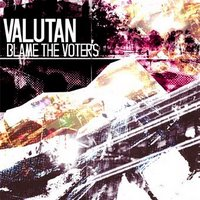 Valutan - blame the voters 2008 dubstep, idm, indietronica