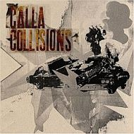 Calla - Collisions (2005) / indie, post-rock