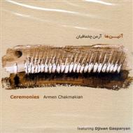 Armen Chakmakian - Ceremonies (2002) Smooth Jazz, New Age, Ethnic