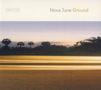 Nova June «Ground» (2002)/ downtempo, lounge, chillout, lo-fi, deep house