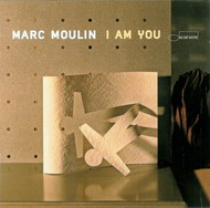 Marc Moulin «I am you» (2007)/ electronic, modern jazz, future jazz, downtempo
