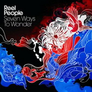 Reel People «Seven Ways To Wonder» (2008)/ soul, funk, house, disco