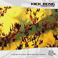 Kick Bong «Flower Power» (2008)/downtempo, chill-out, ambient