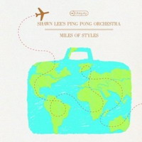 Shawn Lee & The Ping Pong Orchestra - Miles of Styles (2008) soul, psychedelic, jazz, acid jazz, jazz fusion, electronica, ambient, alternative, funk