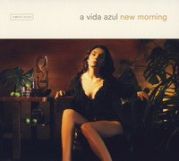 A Vida Azul «New Morning» (2002)/downtempo, future jazz, deep house, brazil lounge