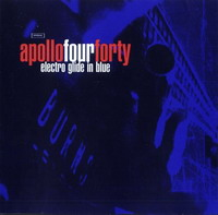 Apollo 440 - Electro Glide in Blue (1997) / Electronics, Rock, Ambient, Trip-Hop, Dance, [Re:up]