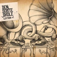 Den Sorte Skole - Lektion #1 (FEB-2006) | Breakbeat, Downtempo, Drum & Bass, Dubstep, Hip-Hop, Trip Hop