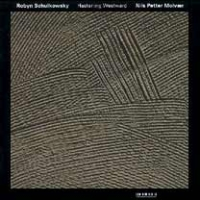 Robyn Schulkowsky & Nils Petter Molvær -1995- Hastening Westward (ECM) | jazz,abstract, experimental