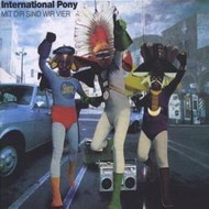 International Pony «Mit Dir Sind Wir Vier» (2006)/ house, acid jazz, electro, experimental, downtempo