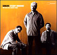 Soulive - 'Steady Groovin'(2005)/Funk