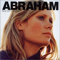 "Abraham ""Blue For The Most"" (2002) / chillout, downtempo, trip-hop, female vocalists"