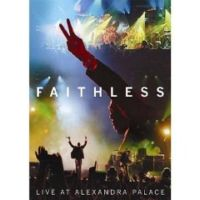 Faithless - Live At Alexandra Palace (2005) / live