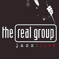 "The Real Group ""Jazz Live"" (1997) / a cappella, vocal jazz"