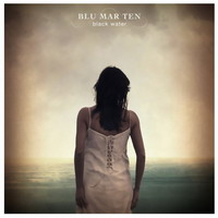 Blu Mar Ten - Black Water (2007) / downtempo, ambient, breaks... intelligent musiQ