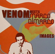 Venom Meets Marco Di Marco «Images» (2008)/jazz, downtempo, acid jazz, bossa nova