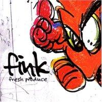 Fink - Fresh Produce (2000) / ninja tune, downtempo, chillout, trip hop
