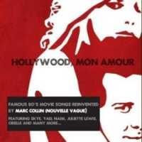 "Hollywood, Mon Amour ""Hollywood, Mon Amour"" (2008) / easy listening, pop, jazz, bossa-nova, lo-fi"