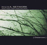 H.U.V.A. Network «Distances» (2004)/ ambient, psychill