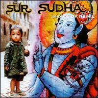 Sur Sudha -1996- Images Of Nepal (Schtung Music Ltd.) | ethnic,world,nepal,indian