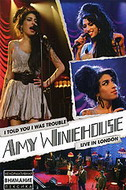 Amy Winehouse «I Told You I Was Trouble» Live In London (2007)/live concert